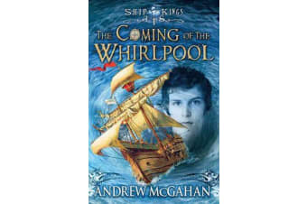 The Coming of the Whirlpool - Ship Kings 1