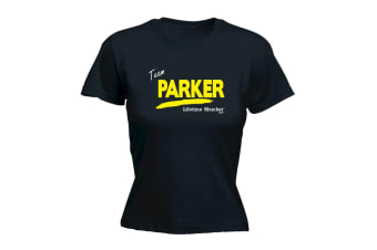 Its a Surname Thing Funny Tee - Parker V1 Lifetime Member - (Small Black Womens T Shirt)