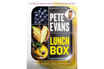 Lunch Box - 60+ Healthy Meals, Snacks and Treats For on the Go