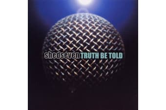 Shed Seven ‎– Truth Be Told PRE-OWNED CD: DISC EXCELLENT