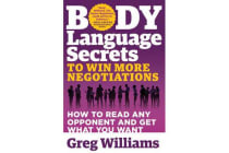 Body Language Secrets to Win More Negotiations - How to Read Any Opponent and Get What You Want