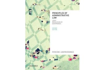 Principles of Administrative Law, Second Edition