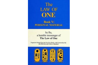 The Law of One Book V - Personal Material-Fragments Omitted from the First Four Books