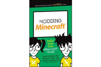 Modding Minecraft - Build Your Own Minecraft Mods!