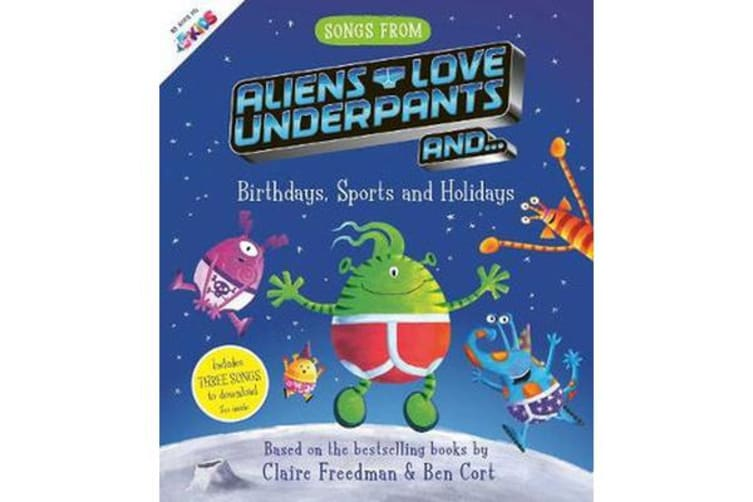 Songs From Aliens Love Underpants