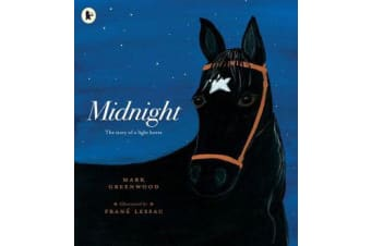 Midnight - The Story of a Light Horse