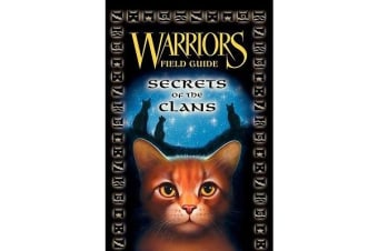 Warriors Guide - Secrets of the Clans [Companion Book]