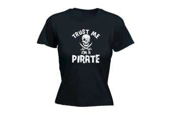 123T Funny Tee - Trust Me Im A Pirate - Black Womens T Shirt