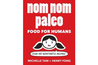 Nom Nom Paleo - Food for Humans