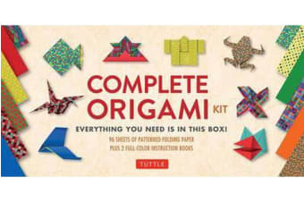 The Complete Origami Kit - Everything You Need Is in This Box! [Origami Kit with 2 Books, 96 Papers, 30 Projects]