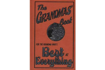 The Grandmas' Book - For the Grandma Who's Best at Everything
