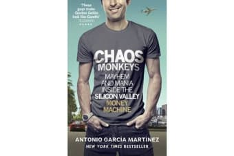 Chaos Monkeys - Inside the Silicon Valley Money Machine