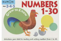 Grow to Know Numbers 1-30 - Ages 3 4 5
