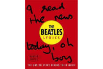 The Beatles Lyrics - The Unseen Story Behind Their Music