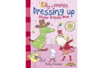 Tilly and Friends - Dressing Up Sticker Activity Book