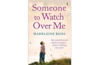 Someone to Watch Over Me - A Gripping Psychological Thriller