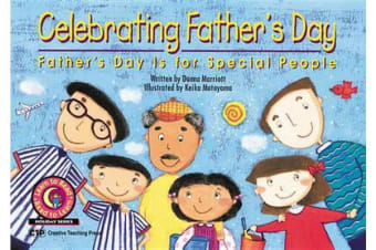 Celebrating Father's Day - Father's Day Is for Special People