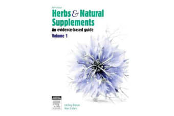 Herbs and Natural Supplements, Volume 1 - An Evidence-Based Guide