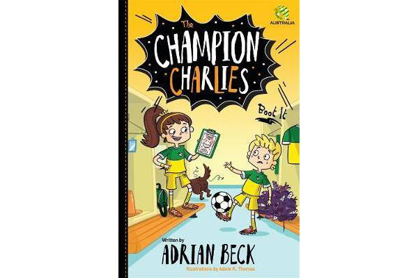 The Champion Charlies 2 - Boot It