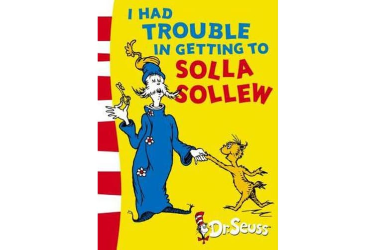 I Had Trouble in Getting to Solla Sollew - Yellow Back Book