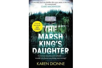 The Marsh King's Daughter - A one-more-page, read-in-one-sitting thriller that you'll remember for ever