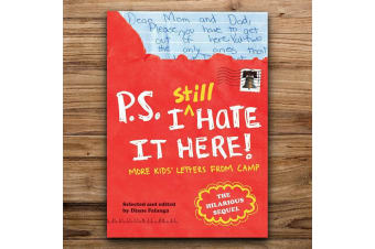 Funny P.S. I Still Hate It Here: Kids` Letters From Camp Book