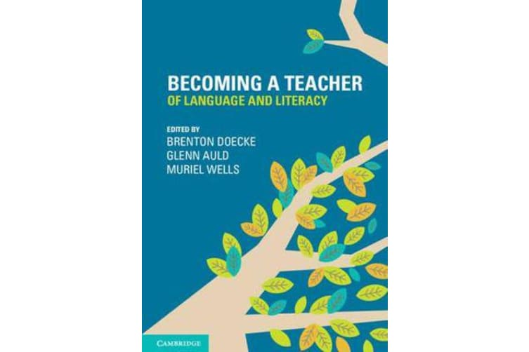 Becoming a Teacher of Language and Literacy