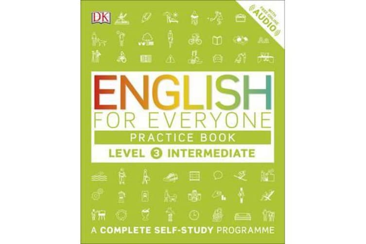 English for Everyone Practice Book Level 3 Intermediate - A Complete Self-Study Programme