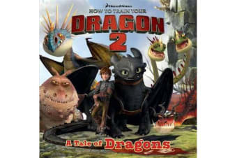 How To Train Your Dragon - How to Train Your Dragon 2 Storybook