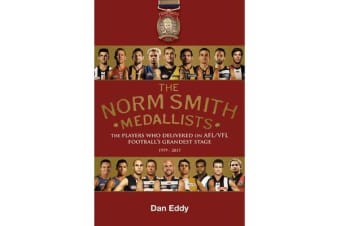 The Norm Smith Medal - The Players who delivered on AFL/VFL football's grandest stage.