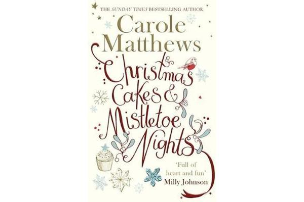 Christmas Cakes and Mistletoe Nights - 'Full of heart and fun'