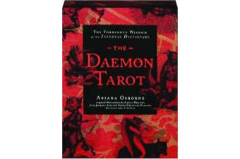 The Daemon Tarot - The Forbidden Wisdom of the Infernal Dictionary