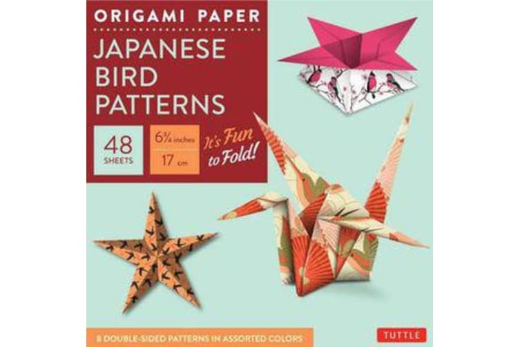 "Origami Paper - Japanese Bird Patterns - 6 3/4"" - 48 Sheets - Tuttle Origami Paper: High-Quality Origami Sheets Printed with 8 Different Patterns: Instructions for 7 Projects Included"