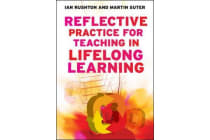 Reflective Practice for Teaching in Lifelong Learning - n/a