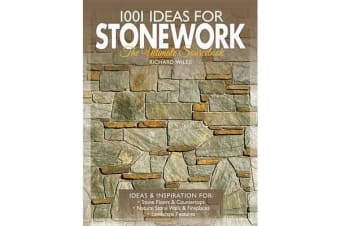 1001 Ideas for Stonework - The Ultimate Sourcebook