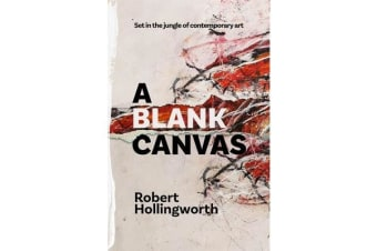 A Blank Canvas - Set in the Jungle of Contemporary Art