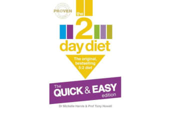The 2-Day Diet: The Quick & Easy Edition - The original, bestselling 5:2 diet