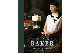 The Italian Baker - The great international baking tradition revisited by an Italian lifestyle enthusiast