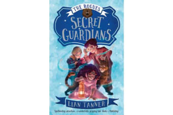Secret Guardians - the Rogues 2