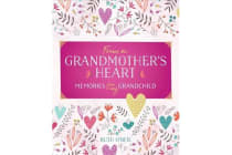 From a Grandmother's Heart - Memories for My Grandchild