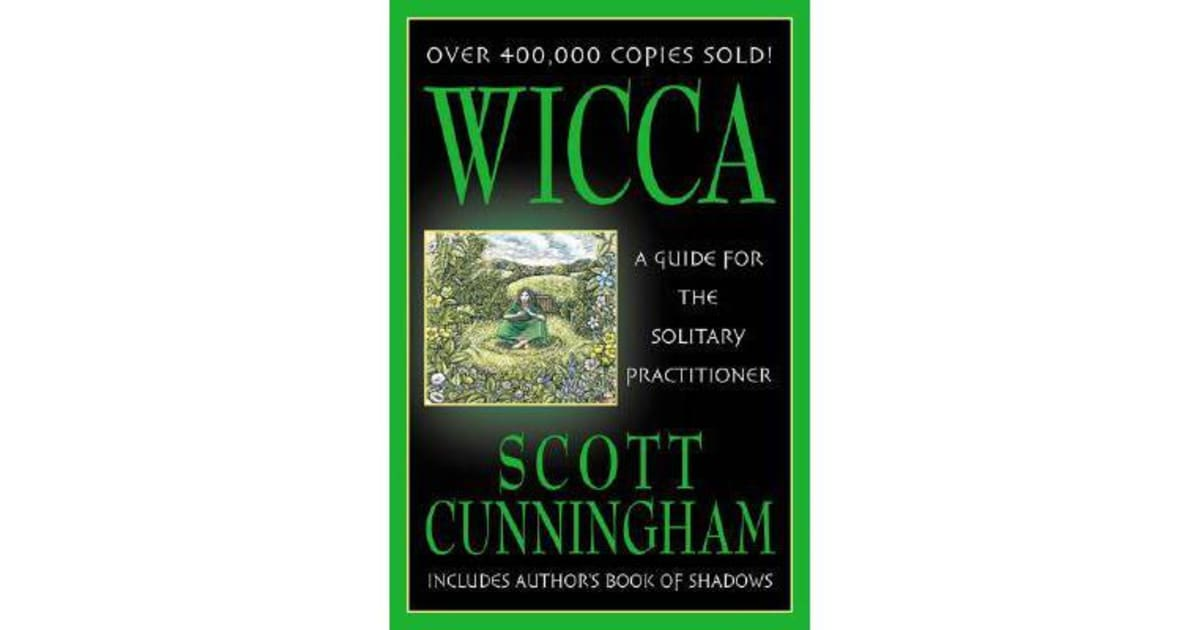 Wicca - A Guide for the Solitary Practitioner by Scott Cunningham |  9780875421186 | 2002 | Non-Fiction > Mind, Body, Spirit |