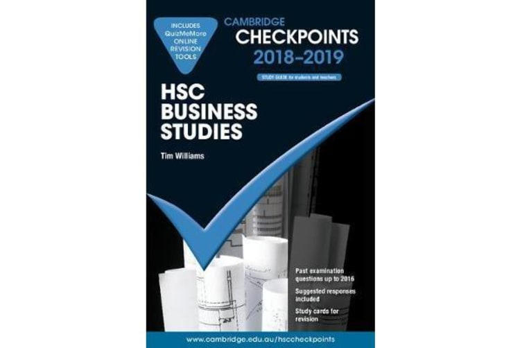 Cambridge Checkpoints - Cambridge Checkpoints HSC Business Studies 2018-19 and Quiz Me More