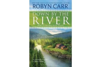 Down by the River - A Small-Town Women's Fiction Novel