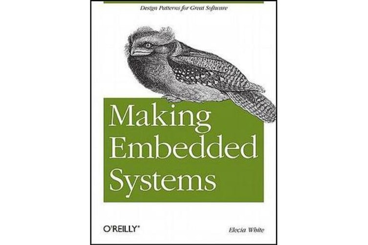 Making Embedded Systems - Design Patterns for Great Software