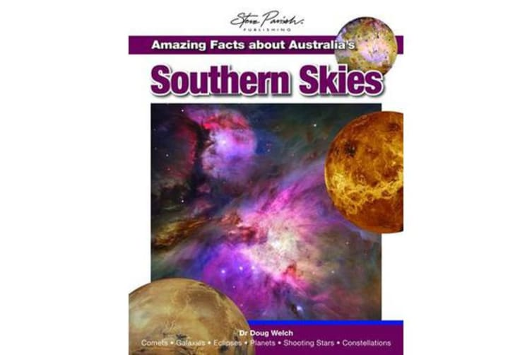 Amazing Facts About Australia's Southern Skies