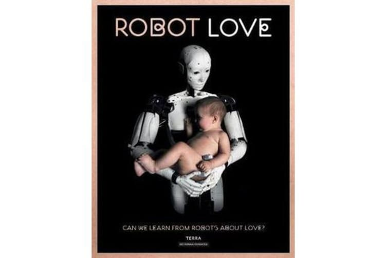 Robot Love - Can We Learn from Robots About Love?