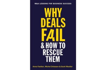 Why Deals Fail and How to Rescue Them - M&A lessons for business success