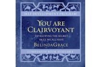 You are Clairvoyant - Developing the Secret Skill We All Have