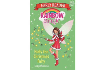 Rainbow Magic Early Reader - Holly the Christmas Fairy
