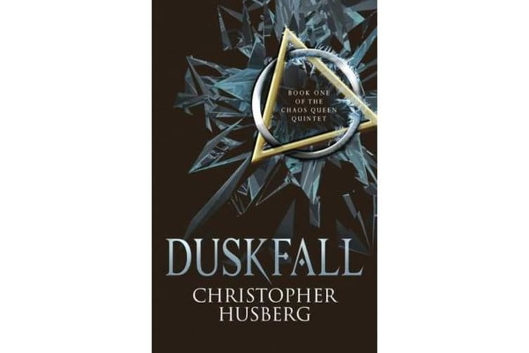 Duskfall - Book One of the Chaos Queen Quintet